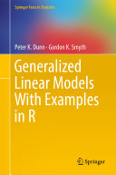 Generalized Linear Models With Examples in R [Pdf/ePub] eBook