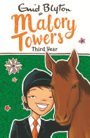 Malory Towers, 3: Third Year at Malory Towers