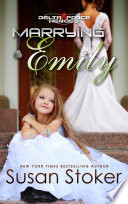 Marrying Emily  A Military Romantic Suspense