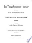 The Young Speakers Library For Home School Church And Clubs