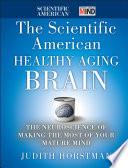 The Scientific American Healthy Aging Brain Book
