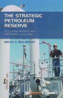 The Strategic Petroleum Reserve