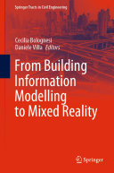 From Building Information Modelling to Mixed Reality