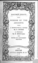 Bacon s Essays and Wisdom of the Ancients