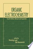 Organic Electrochemistry Fourth Edition