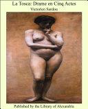 La Tosca: Drame en Cinq Actes Pdf/ePub eBook