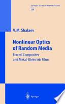 Nonlinear Optics of Random Media Book