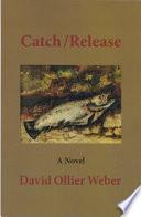 Catch Release