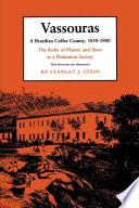 Vassouras, a Brazilian Coffee County, 1850-1900