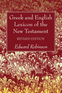 Greek and English Lexicon of the New Testament, Revised Edition Pdf/ePub eBook