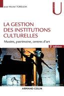 Pdf La gestion des institutions culturelles - 3e éd. Telecharger