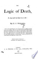 The Logic of Death ... Enlarged and revised edition