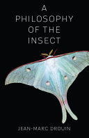 A Philosophy of the Insect