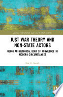 Just War Theory and Non-State Actors
