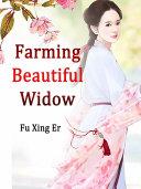 Farming Beautiful Widow
