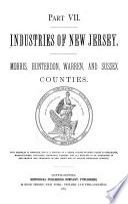 Industries of New Jersey  Morris  Hunterdon  Warren and Sussex counties Book PDF
