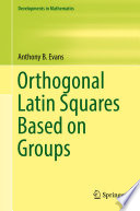 Orthogonal Latin Squares Based on Groups