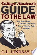 The College Student s Guide to the Law