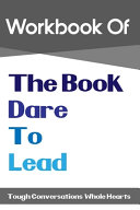 Workbook Of The Book Dare To Lead Book