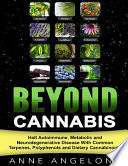 Beyond Cannabis