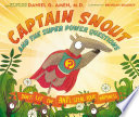 Captain Snout and the Super Power Questions Book