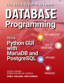 The Quick Tutorial to Learn Database Programming Using Python GUI with MariaDB and PostgreSQL