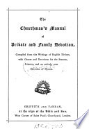 The Churchman S Manual Of Private And Family Devotion Compiled By W T Brooke