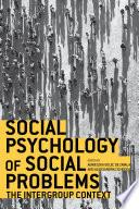 Social Psychology of Social Problems