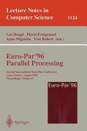 Euro-Par'96 - Parallel Processing