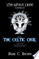 The White Tree  The Celtic Oval