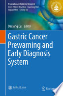 Gastric Cancer Prewarning And Early Diagnosis System Book PDF
