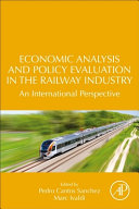Economic Analysis and Policy Evaluation in the Railway Industry