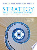 """""""Strategy: Process, Content, Context: an International Perspective"""" by Bob de Wit, Ron Meyer"""