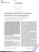 Physiologic Dysfunction of Dorsolateral Prefrontal Cortex in Schizophrenia: Role of neuroleptic treatment, attention, and mental effort
