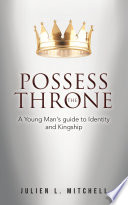Possess The Throne