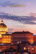 Women's Ordination in the Catholic Church