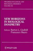 New Horizons in Biological Dosimetry