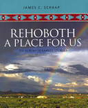 Rehoboth  a Place for Us
