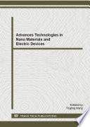 Advanced Technologies in Nano Materials and Electric Devices