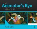 The Animator's Eye Pdf/ePub eBook