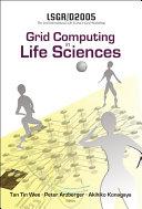 Grid Computing in Life Sciences