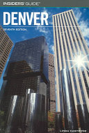Insiders  Guide to Denver