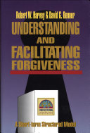 Understanding and Facilitating Forgiveness  Strategic Pastoral Counseling Resources