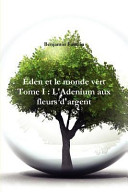 Den Et Le Monde Vert - Tome I