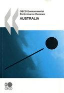 OECD Environmental Performance Reviews OECD Environmental Performance Reviews  Australia 2007