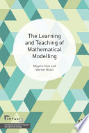 The Learning and Teaching of Mathematical Modelling