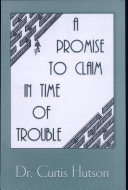 Promise to Claim in Times of Trouble