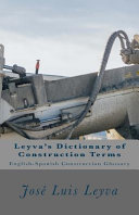 Leyva s Dictionary of Construction Terms