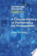A Concise History of Mathematics for Philosophers   Book