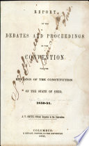Report Of The Debates And Proceedings Of The Convention For The Revision Of The Constitution Of The State Of Ohio 1850 51